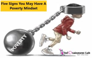 Five Signs You May Have A Poverty Mindset