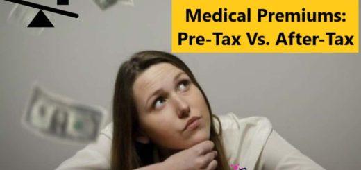 Medical Premiums - PreTax Vs AfterTax