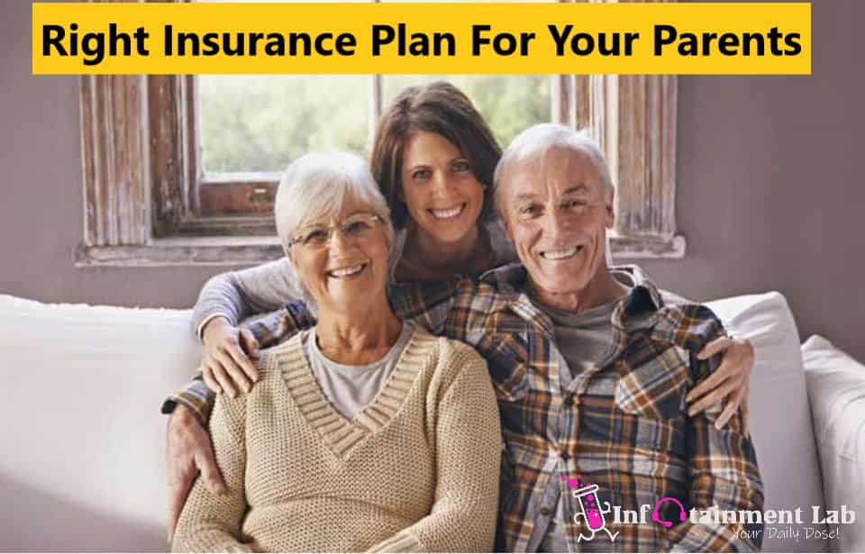How to Find Right Insurance Plan For Your Parents