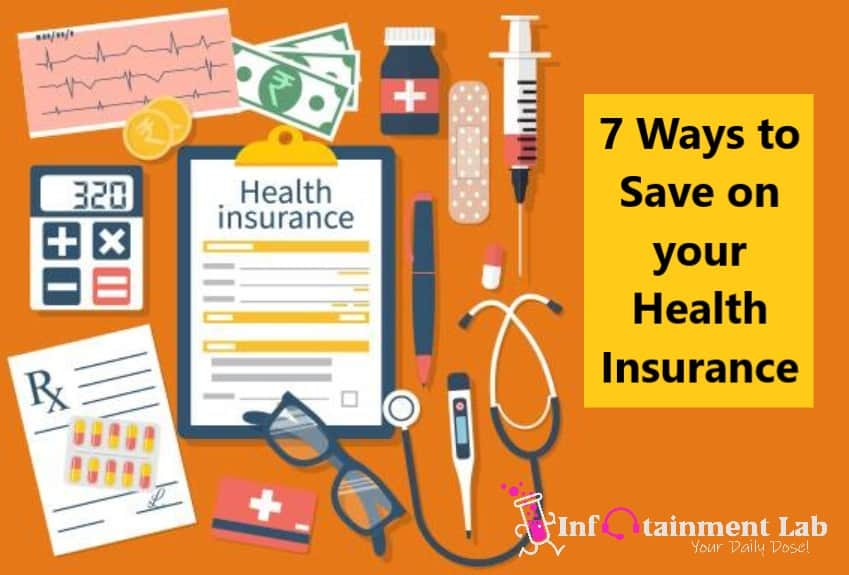 7 Ways to Save on your Health Insurance