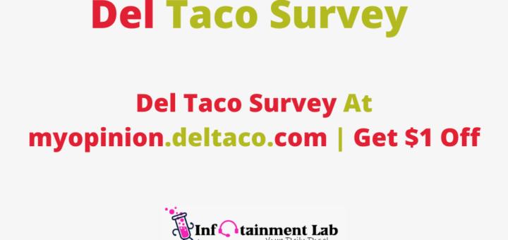 Del-Taco-Survey-At-myopinion.deltaco.com